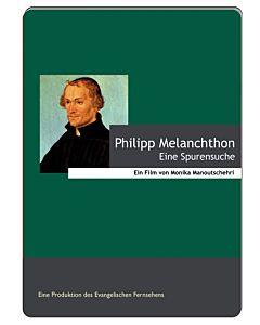 Philipp Melanchthon – DVD