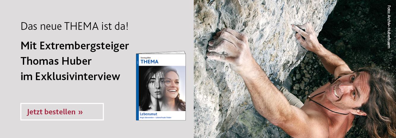 THEMA-Magazin Lebensmut: Angst überwinden – Lebensfreude finden