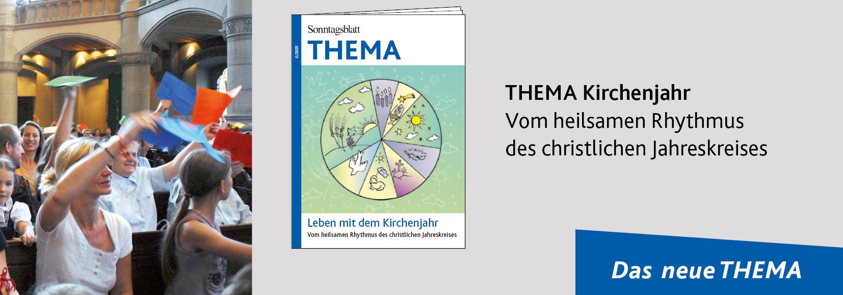 Sonntagsblatt THEMA Kirchenjahr