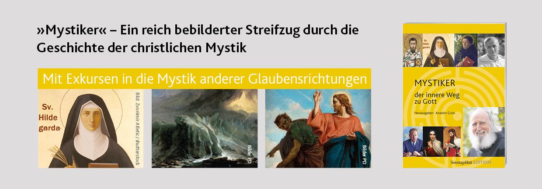Mystiker – der innere Weg zu Gott